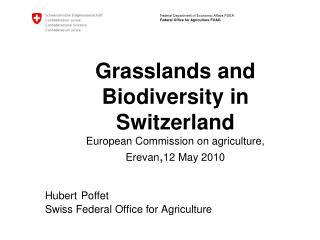 Hubert Poffet Swiss Federal Office for Agriculture