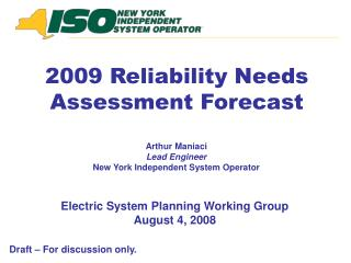 Electric System Planning Working Group August 4, 2008