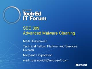 SEC 309 Advanced Malware Cleaning