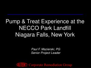 Pump & Treat Experience at the NECCO Park Landfill Niagara Falls, New York