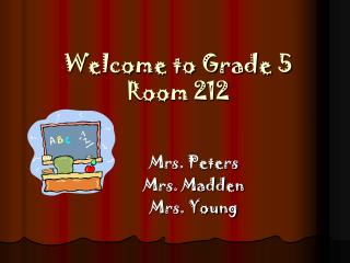 Welcome to Grade 5 Room 212
