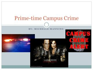 Prime-time Campus Crime