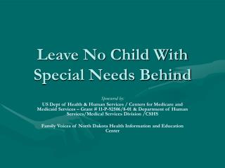 Leave No Child With Special Needs Behind