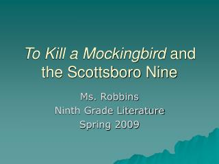 To Kill a Mockingbird  and the Scottsboro Nine