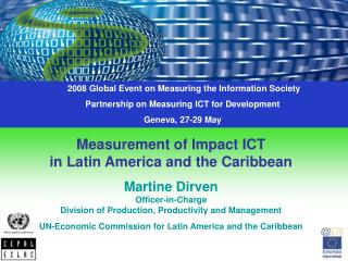 2008 Global Event on Measuring the Information Society Partnership on Measuring ICT for Development Geneva, 27-29 May