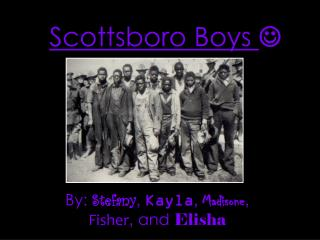 Scottsboro Boys 