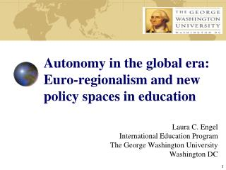Autonomy in the global era: Euro-regionalism and new policy spaces in education