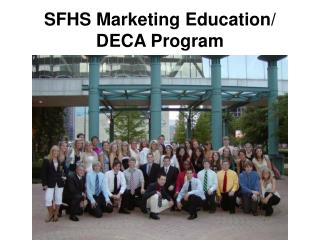 SFHS Marketing Education/ DECA Program