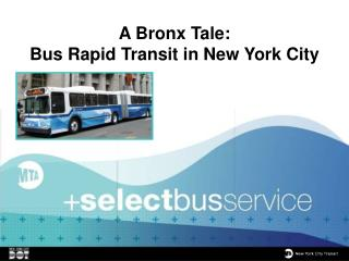 A Bronx Tale: Bus Rapid Transit in New York City