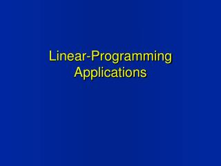 Linear-Programming Applications
