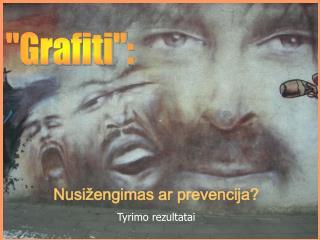 """""""Grafiti"""":"""