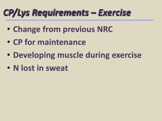 CP/Lys Requirements – Exercise