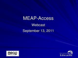 MEAP-Access Webcast September 13, 2011