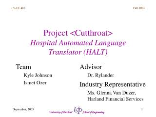 Project <Cutthroat> Hospital Automated Language Translator (HALT)