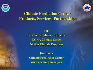 Climate Prediction Center  Products, Services, Partnerships