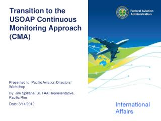Transition to the USOAP Continuous Monitoring Approach (CMA)