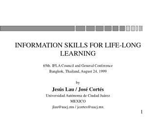 INFORMATION SKILLS FOR LIFE-LONG LEARNING