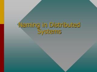 Naming in Distributed Systems