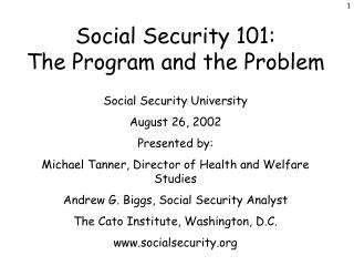Social Security 101: The Program and the Problem
