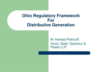Ohio Regulatory Framework For Distributive Generation