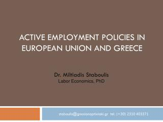 Active employment policies IN EUROPEAN UNION AND GREECE