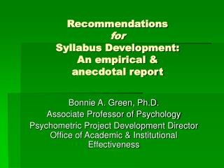 Recommendations  for Syllabus Development: An empirical &  anecdotal report