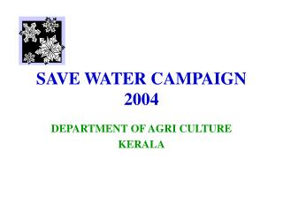 SAVE WATER CAMPAIGN 2004