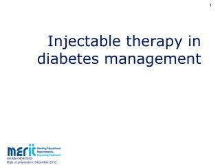 Injectable therapy in diabetes management