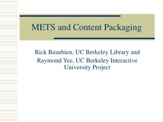 METS and Content Packaging
