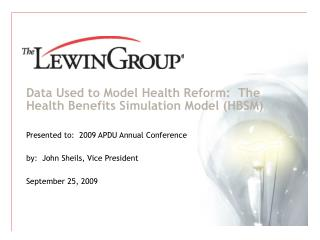 Data Used to Model Health Reform:  The Health Benefits Simulation Model (HBSM)