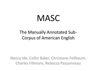 MASC The Manually Annotated Sub-Corpus of American English