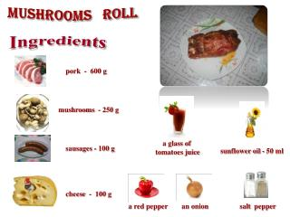 Mushrooms   roll