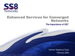 Enhanced Services for Converged Networks