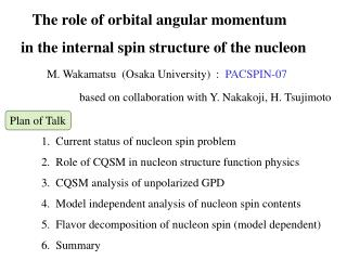 The role of orbital angular momentum in the internal spin structure of the nucleon