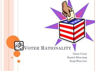 Voter Rationality