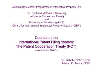 Course on the  International Patent Filing System: