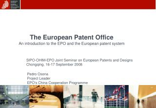 The European Patent Office An introduction to the EPO and the European patent system