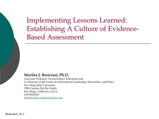 Implementing Lessons Learned: Establishing A Culture of Evidence-Based Assessment