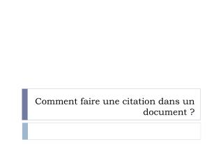 Comment faire une citation dans un document