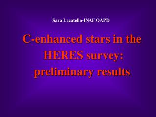 C-enhanced stars in the  HERES survey: preliminary results