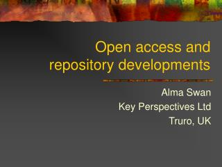 Open access and  repository developments