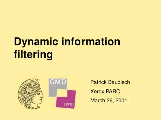Dynamic information filtering