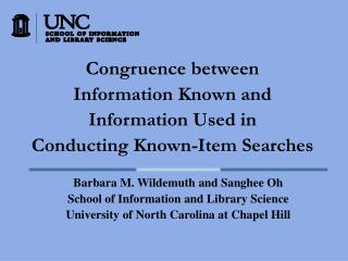 Congruence between  Information Known and  Information Used in  Conducting Known-Item Searches