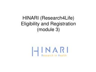 HINARI (Research4Life)  Eligibility and Registration (module 3)