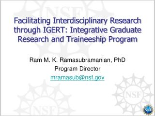 Facilitating Interdisciplinary Research through IGERT: Integrative Graduate Research and Traineeship Program