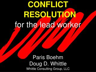 CONFLICT  RESOLUTION for the lead worker