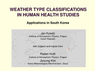 WEATHER TYPE CLASSIFICATIONS IN HUMAN HEALTH STUDIES