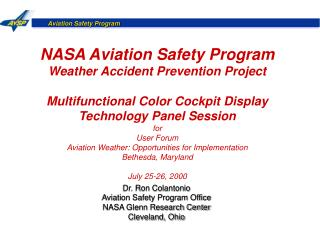 NASA Aviation Safety Program Weather Accident Prevention Project Multifunctional Color Cockpit Display Technology Panel
