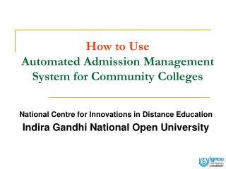 How to Use Automated Admission Management System for Community Colleges