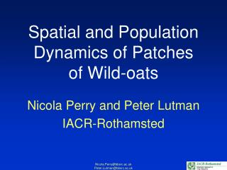 Spatial and Population Dynamics of Patches  of Wild-oats